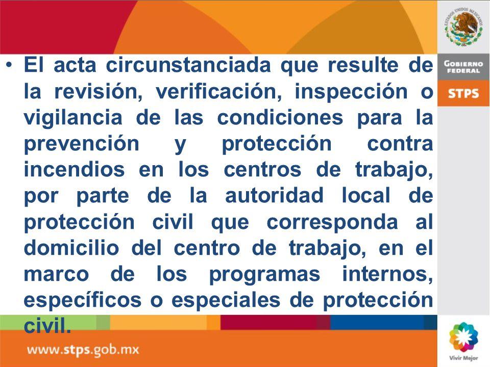 El acta y la minuta correspondientes a la verificación satisfactoria de su cumplimiento, que emita la Secretaría en el marco de las evaluaciones integ