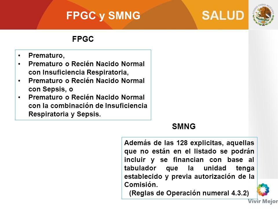 FPGC y SMNG Prematuro, Prematuro o Recién Nacido Normal con Insuficiencia Respiratoria, Prematuro o Recién Nacido Normal con Sepsis, o Prematuro o Rec