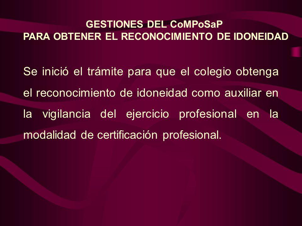 Se inició el trámite para que el colegio obtenga el reconocimiento de idoneidad como auxiliar en la vigilancia del ejercicio profesional en la modalidad de certificación profesional.