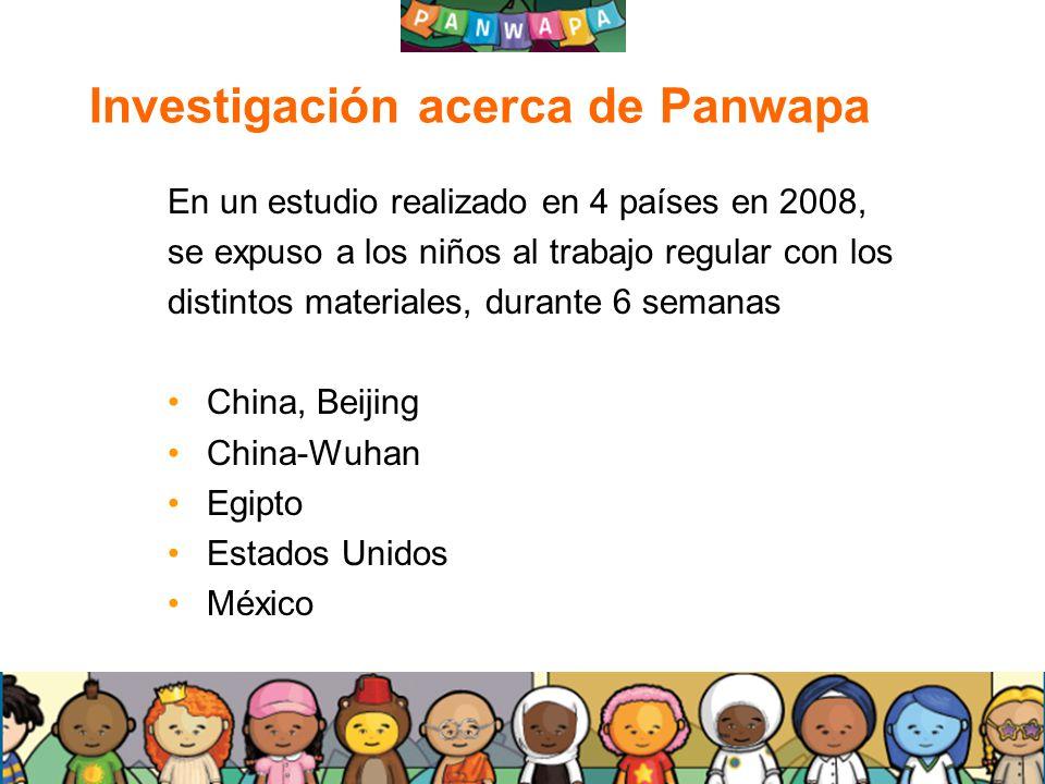1919 Investigación acerca de Panwapa En un estudio realizado en 4 países en 2008, se expuso a los niños al trabajo regular con los distintos materiale