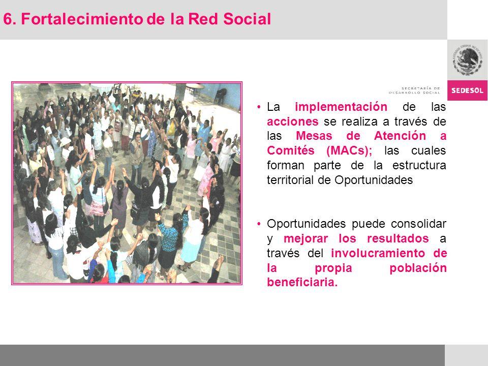 La implementación de las acciones se realiza a través de las Mesas de Atención a Comités (MACs); las cuales forman parte de la estructura territorial