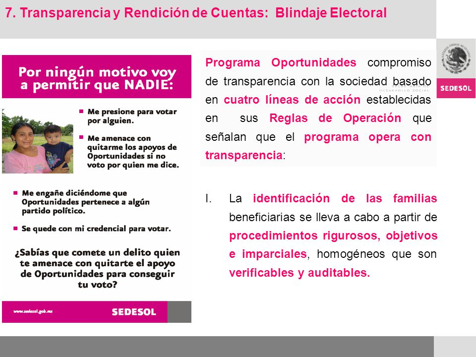 Programa Oportunidades compromiso de transparencia con la sociedad basado en cuatro líneas de acción establecidas en sus Reglas de Operación que señal