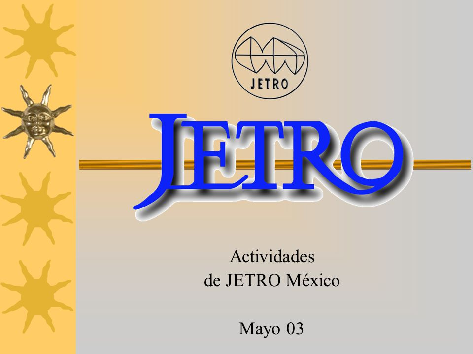 Actividades de JETRO México Mayo 03