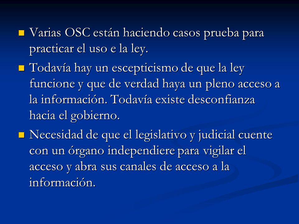 Varias OSC están haciendo casos prueba para practicar el uso e la ley.