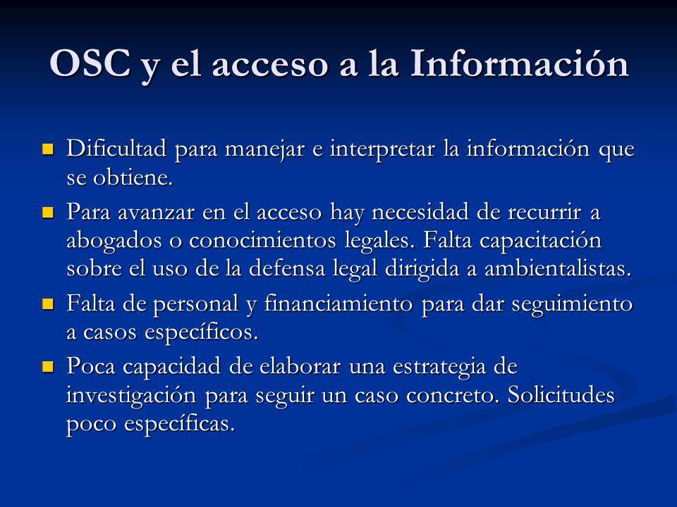 OSC y el acceso a la Información Dificultad para manejar e interpretar la información que se obtiene.