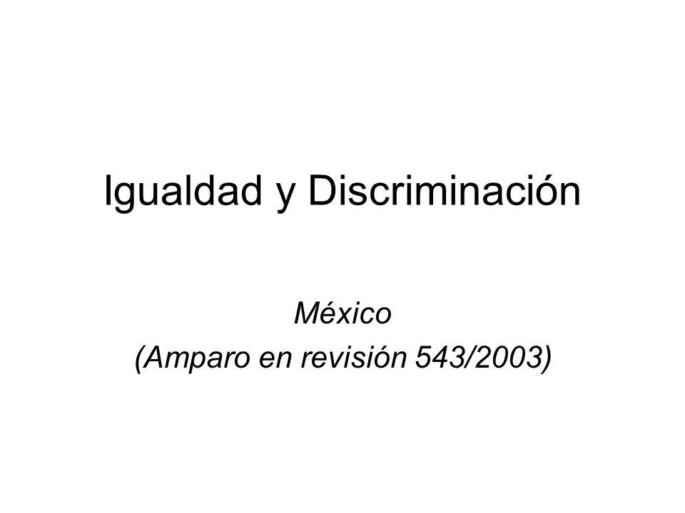 Igualdad y Discriminación México (Amparo en revisión 543/2003)