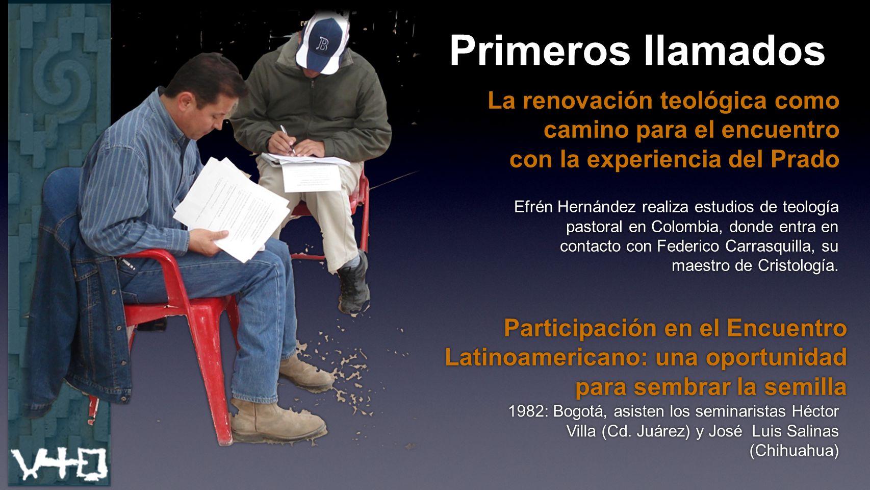 Primeros llamados La renovación teológica como camino para el encuentro con la experiencia del Prado La renovación teológica como camino para el encue