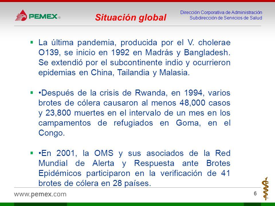 Dirección Corporativa de Administración Subdirección de Servicios de Salud 7 Anualmente ocurren 3 a 5 millones de casos de cólera en el mundo, y entre 100,000 y 120,000 defunciones.