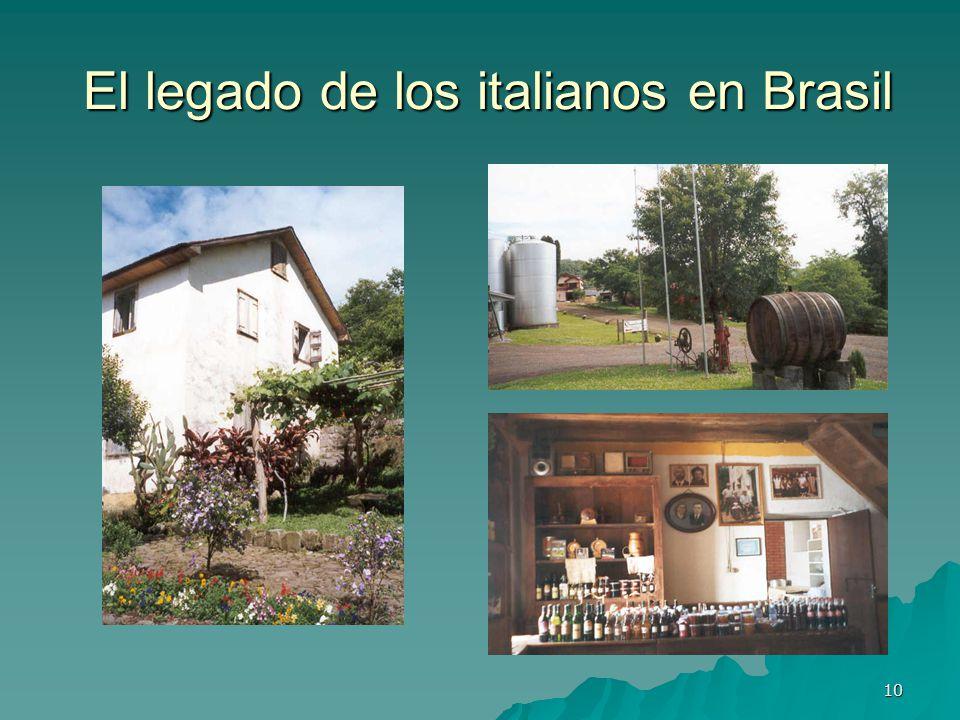 10 El legado de los italianos en Brasil El legado de los italianos en Brasil