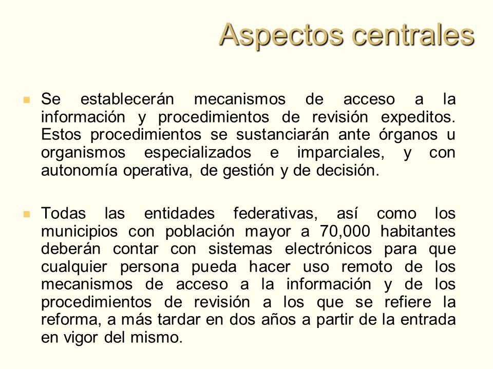 Se establecerán mecanismos de acceso a la información y procedimientos de revisión expeditos.