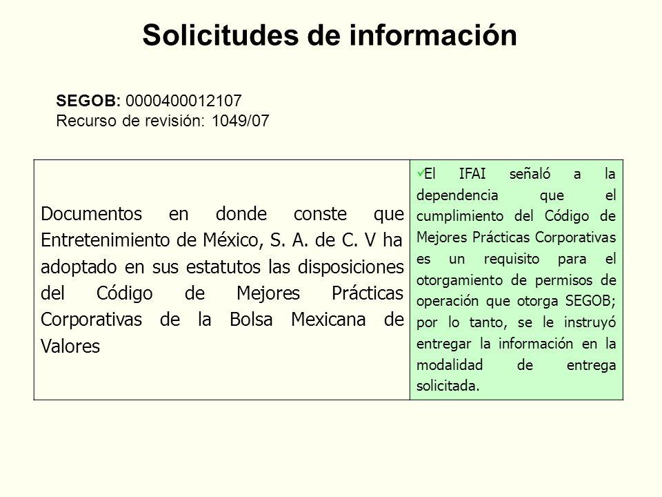 SEGOB: 0000400012107 Recurso de revisión: 1049/07 Documentos en donde conste que Entretenimiento de México, S.