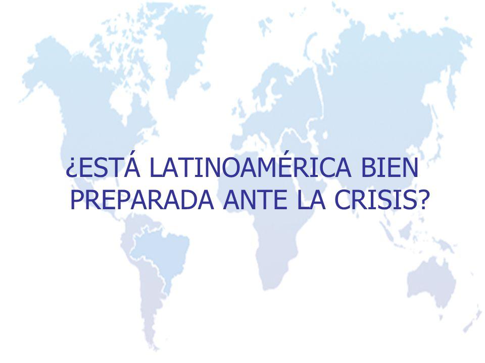 ¿ESTÁ LATINOAMÉRICA BIEN PREPARADA ANTE LA CRISIS