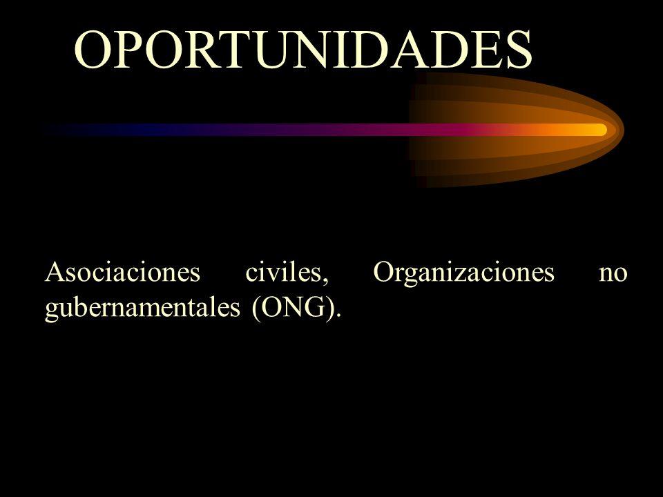 OPORTUNIDADES Asociaciones civiles, Organizaciones no gubernamentales (ONG).