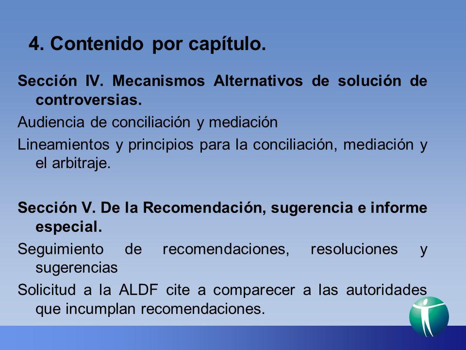 4. Contenido por capítulo. Sección IV. Mecanismos Alternativos de solución de controversias. Audiencia de conciliación y mediación Lineamientos y prin