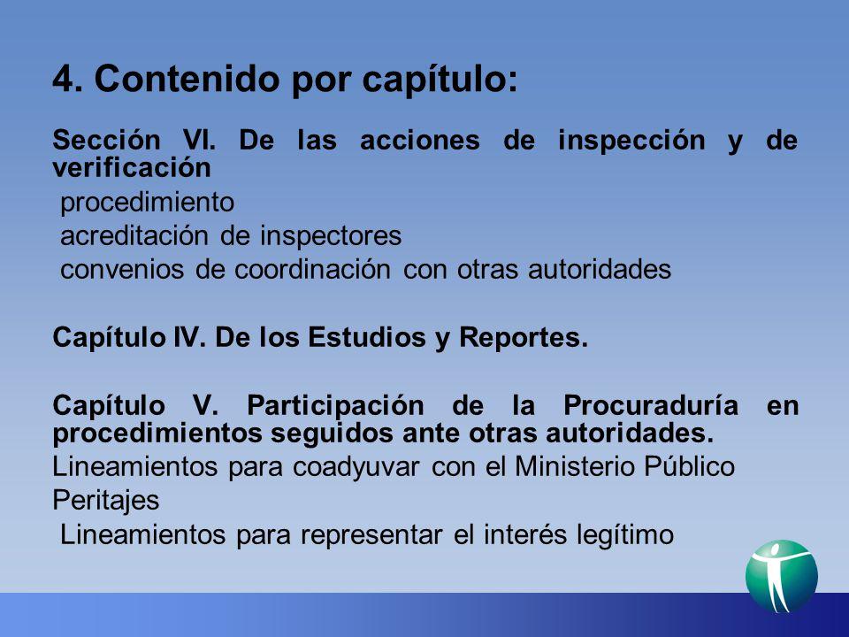 4. Contenido por capítulo: Sección VI. De las acciones de inspección y de verificación procedimiento acreditación de inspectores convenios de coordina