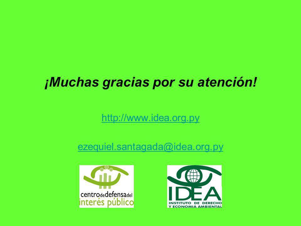 ¡Muchas gracias por su atención! http://www.idea.org.py ezequiel.santagada@idea.org.py