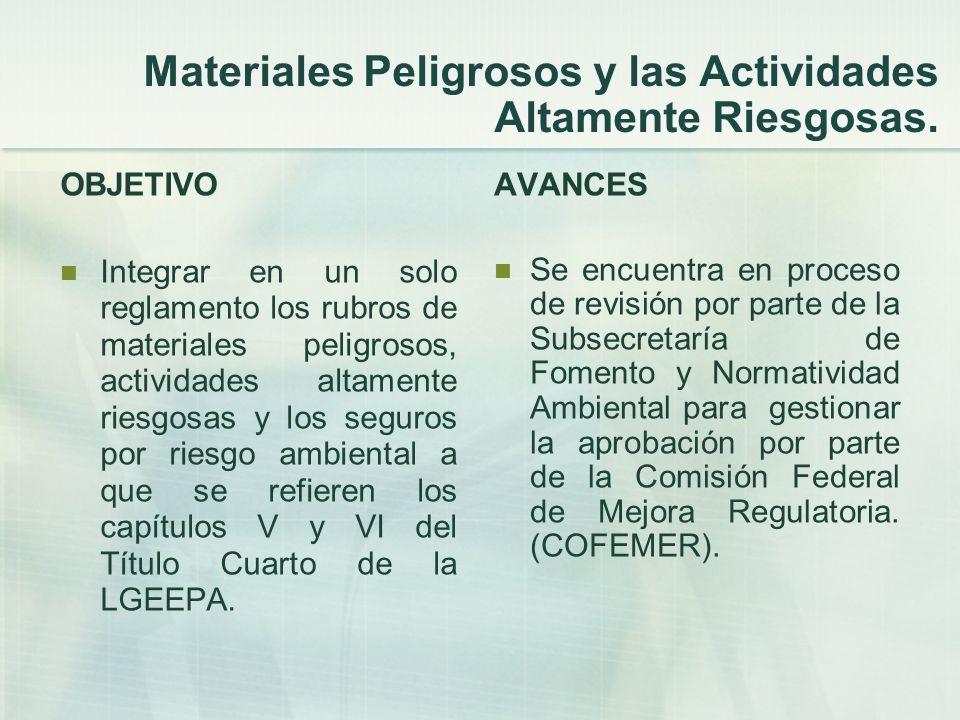 Materiales Peligrosos y las Actividades Altamente Riesgosas.