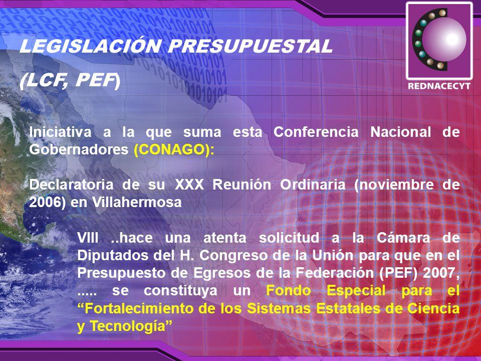 Iniciativa a la que suma esta Conferencia Nacional de Gobernadores (CONAGO): Declaratoria de su XXX Reunión Ordinaria (noviembre de 2006) en Villahermosa VIII..hace una atenta solicitud a la Cámara de Diputados del H.