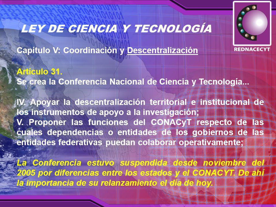 Capítulo V: Coordinación y Descentralización Artículo 31.