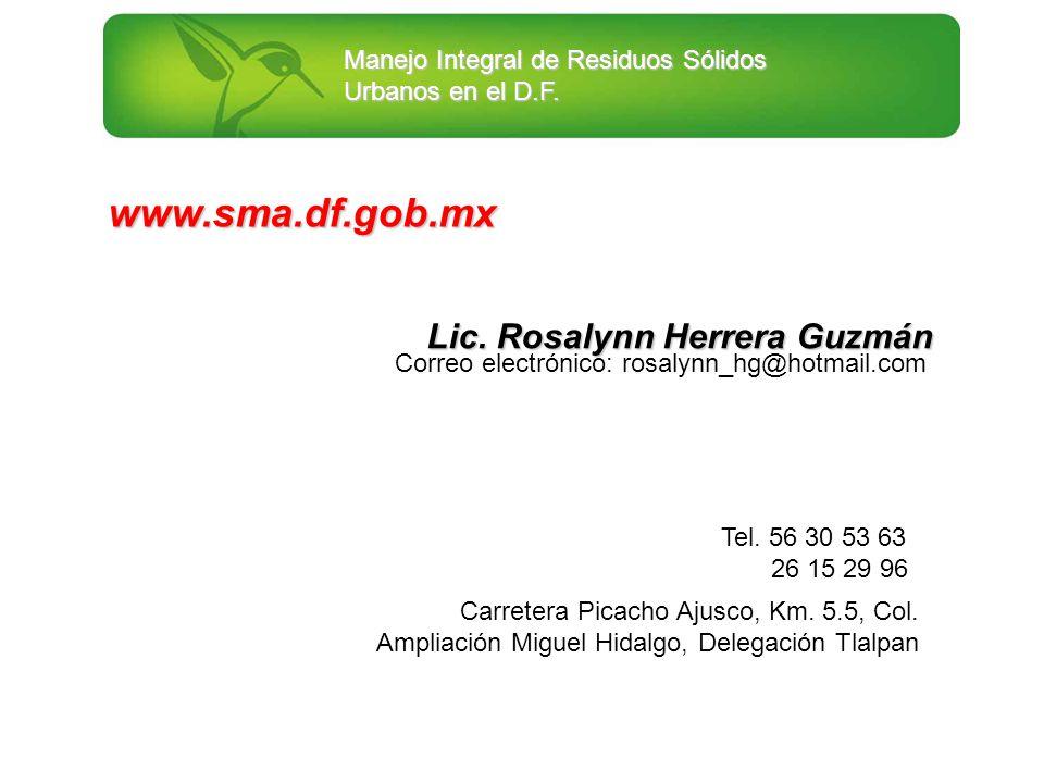 Carretera Picacho Ajusco, Km. 5.5, Col. Ampliación Miguel Hidalgo, Delegación Tlalpan Tel. 56 30 53 63 26 15 29 96 www.sma.df.gob.mx Correo electrónic