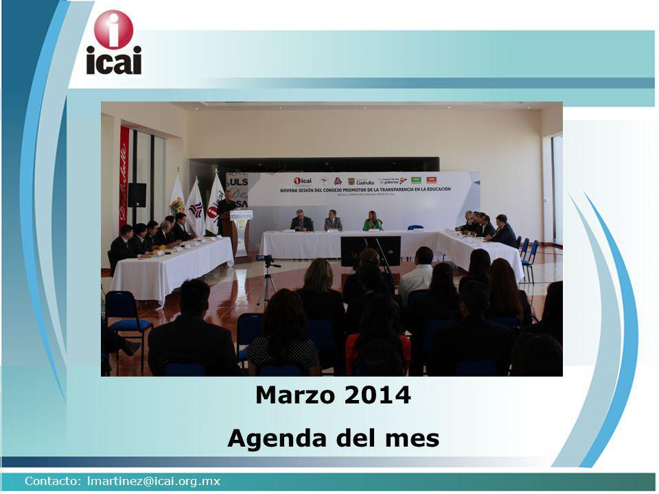 Marzo 2014 Agenda del mes Contacto: lmartinez@icai.org.mx