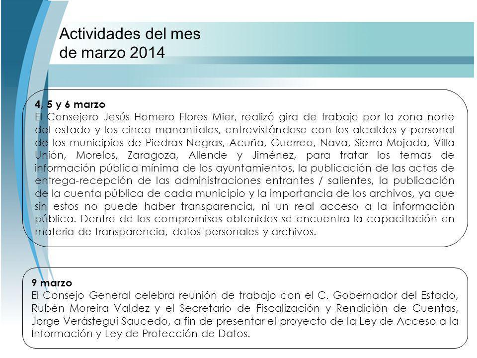 Actividades del mes de marzo 2014 9 marzo El Consejo General celebra reunión de trabajo con el C.