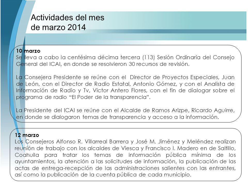 Actividades del mes de marzo 2014 12 marzo Los Consejeros Alfonso R.