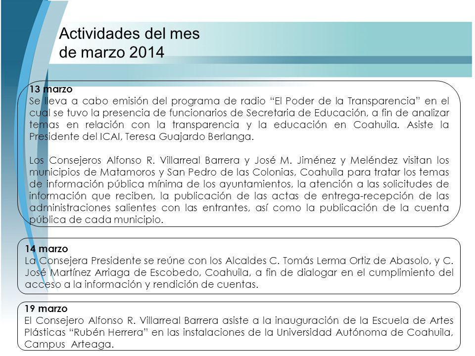 Actividades del mes de marzo 2014 14 marzo La Consejera Presidente se reúne con los Alcaldes C.