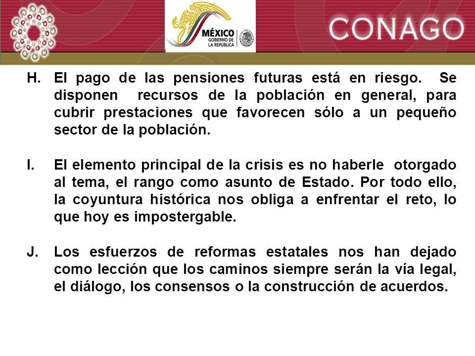 4 H.El pago de las pensiones futuras está en riesgo.
