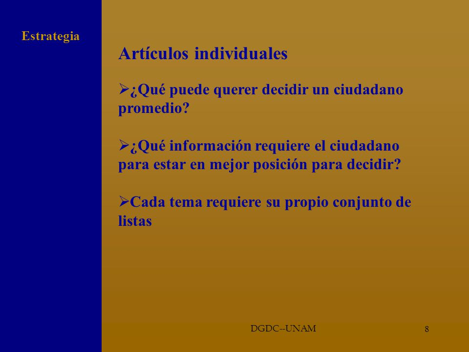 8 Artículos individuales ¿Qué puede querer decidir un ciudadano promedio.