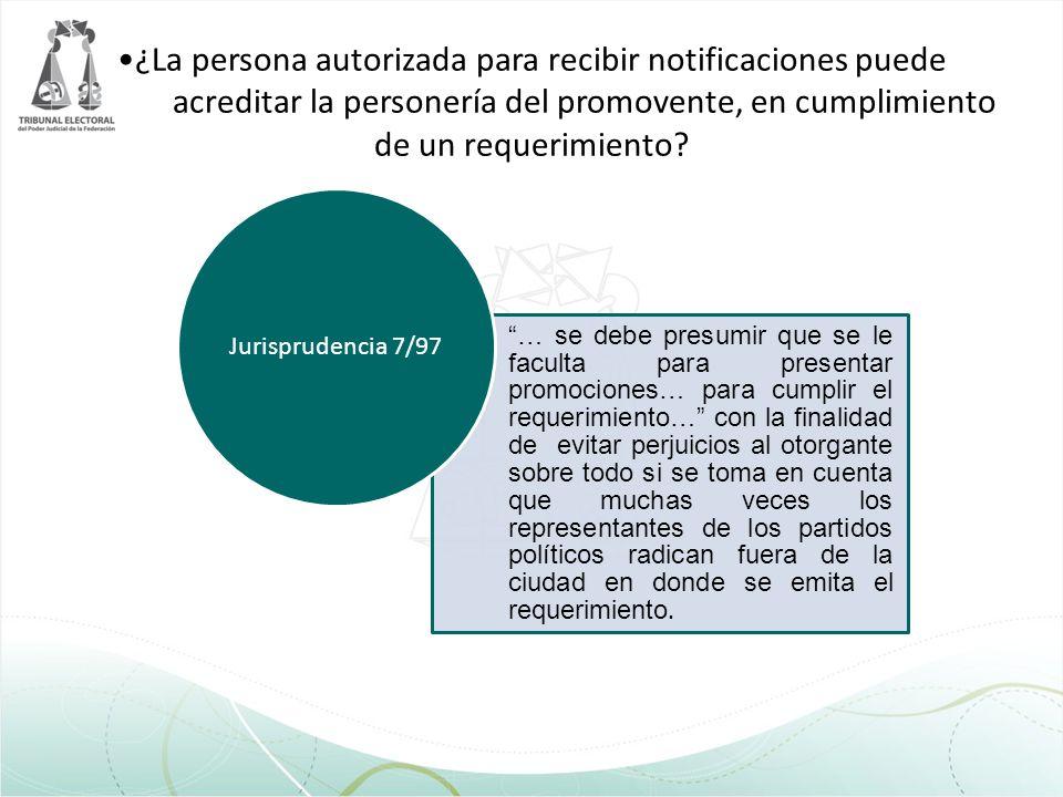 ¿La persona autorizada para recibir notificaciones puede acreditar la personería del promovente, en cumplimiento de un requerimiento? … se debe presum