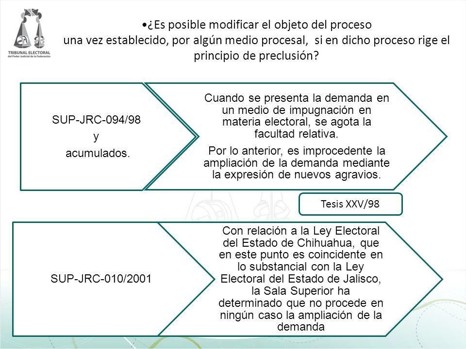 ¿Es posible modificar el objeto del proceso una vez establecido, por algún medio procesal, si en dicho proceso rige el principio de preclusión? SUP-JR