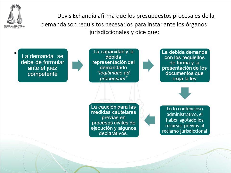 Presupuestos procesales del procedimiento.