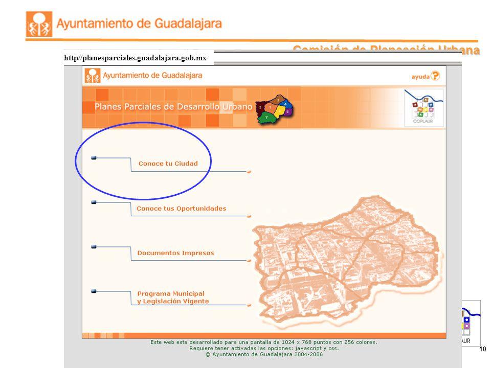 Comisión de Planeación Urbana 10 http//planesparciales.guadalajara.gob.mx