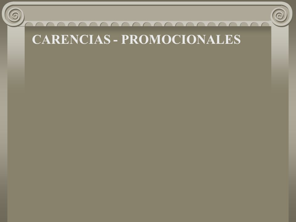 CARENCIAS - PROMOCIONALES