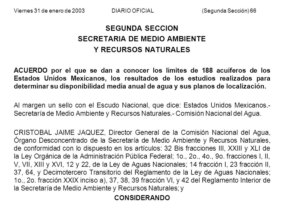 Viernes 31 de enero de 2003 DIARIO OFICIAL (Segunda Sección) 66 SEGUNDA SECCION SECRETARIA DE MEDIO AMBIENTE Y RECURSOS NATURALES ACUERDO por el que s