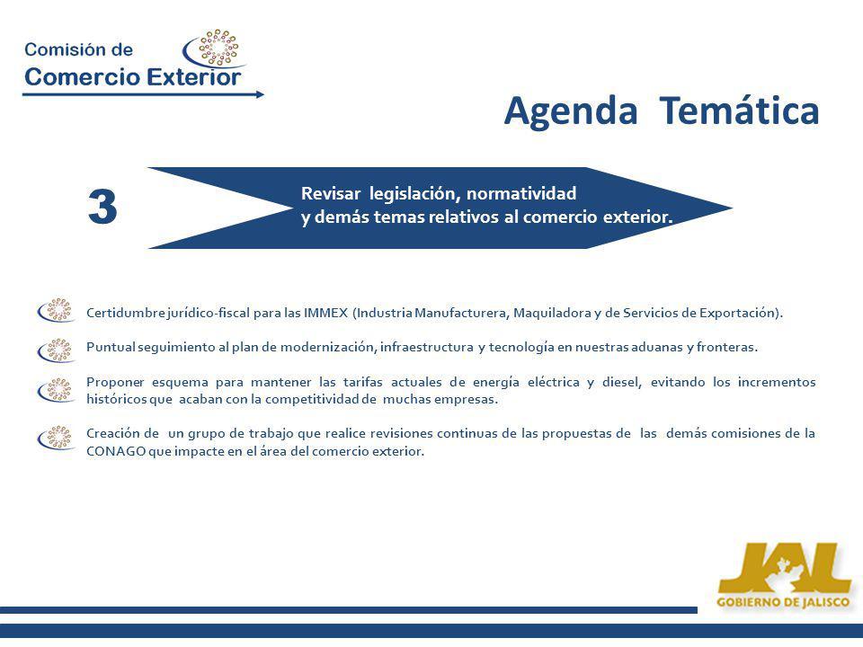 Agenda Temática 3 Potenciar una política para aprovechar las oportunidades de la Globalización.