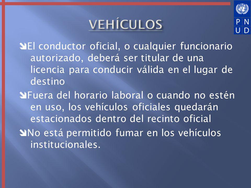 El conductor oficial, o cualquier funcionario autorizado, deberá ser titular de una licencia para conducir válida en el lugar de destino Fuera del hor
