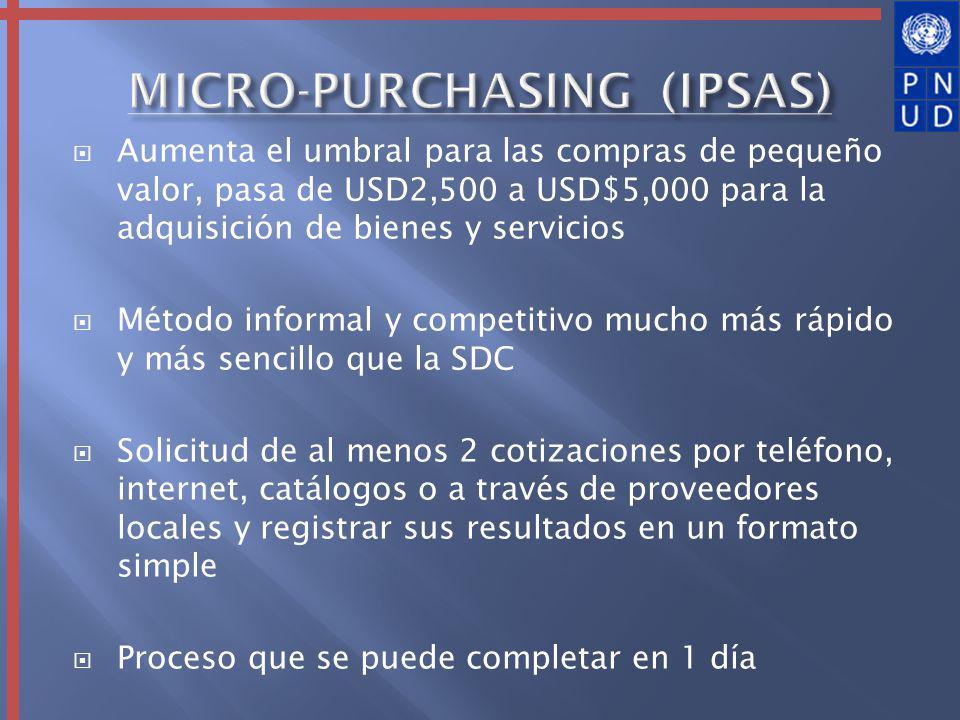 Aumenta el umbral para las compras de pequeño valor, pasa de USD2,500 a USD$5,000 para la adquisición de bienes y servicios Método informal y competit