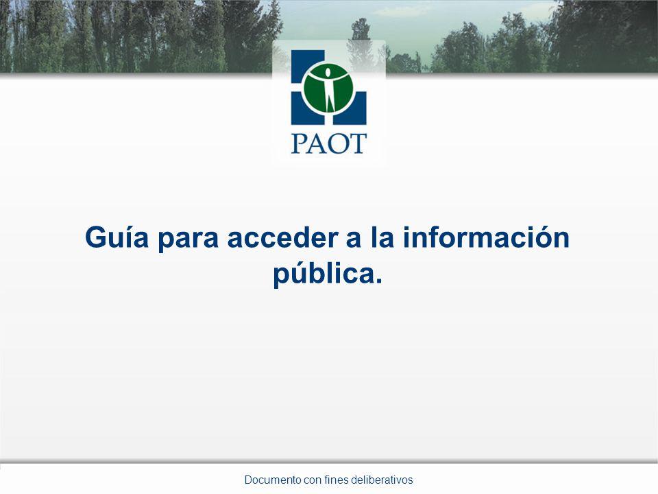 Guía para acceder a la información pública. Documento con fines deliberativos