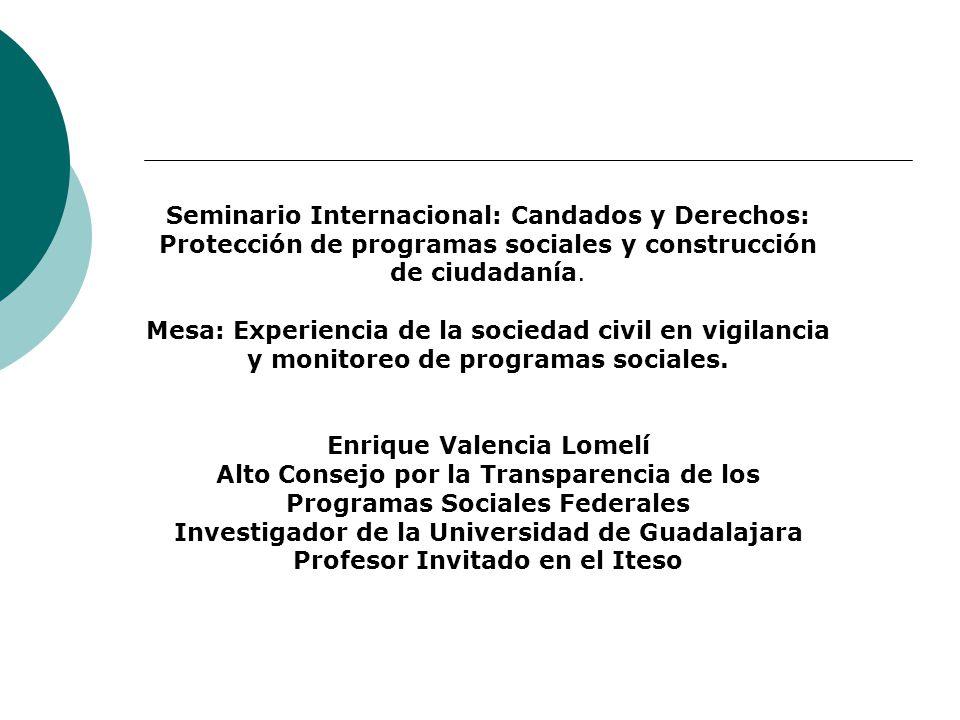 Seminario Internacional: Candados y Derechos: Protección de programas sociales y construcción de ciudadanía.