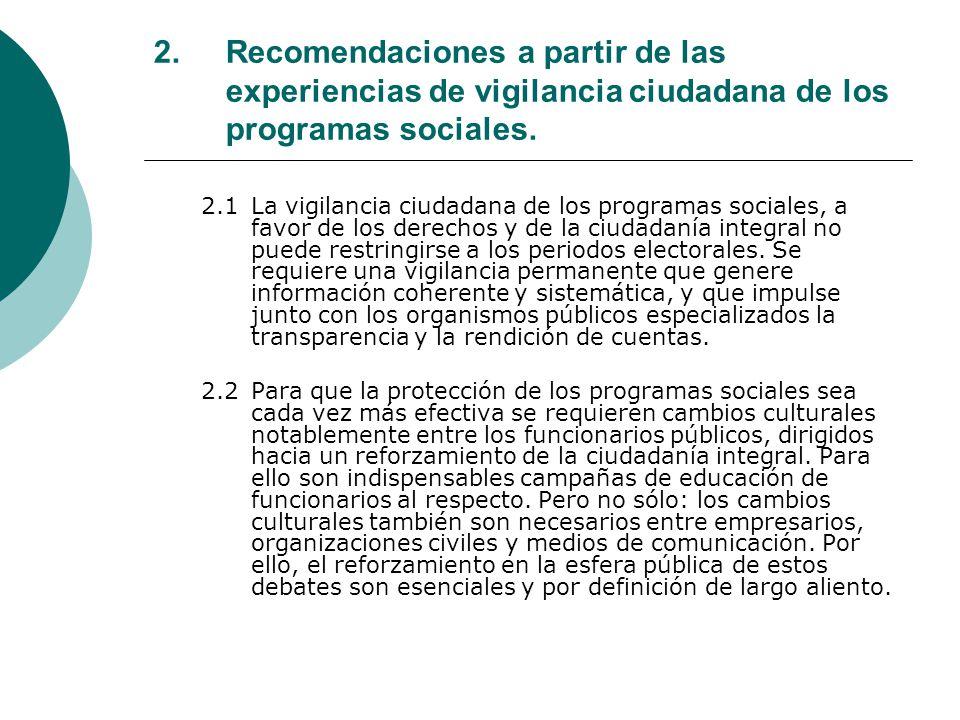 2.Recomendaciones a partir de las experiencias de vigilancia ciudadana de los programas sociales.