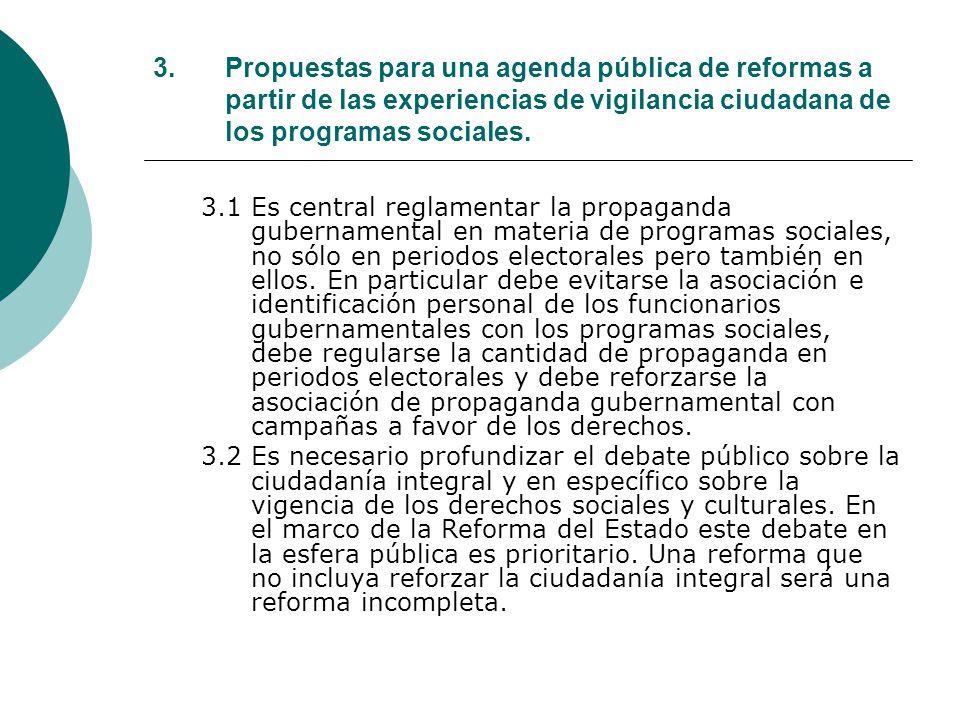 3.Propuestas para una agenda pública de reformas a partir de las experiencias de vigilancia ciudadana de los programas sociales.