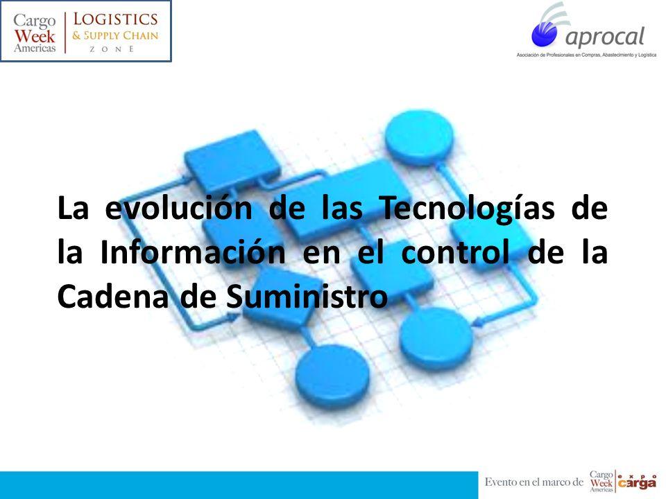 La evolución de las Tecnologías de la Información en el control de la Cadena de Suministro c