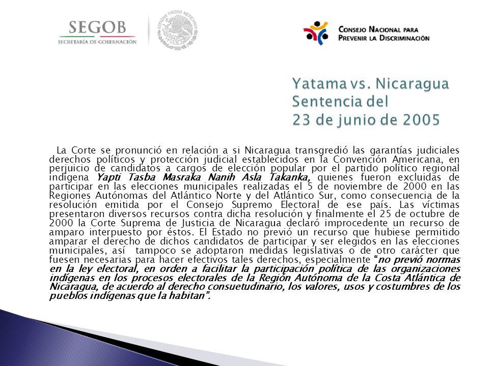 La Corte se pronunció en relación a si Nicaragua transgredió las garantías judiciales derechos políticos y protección judicial establecidos en la Conv