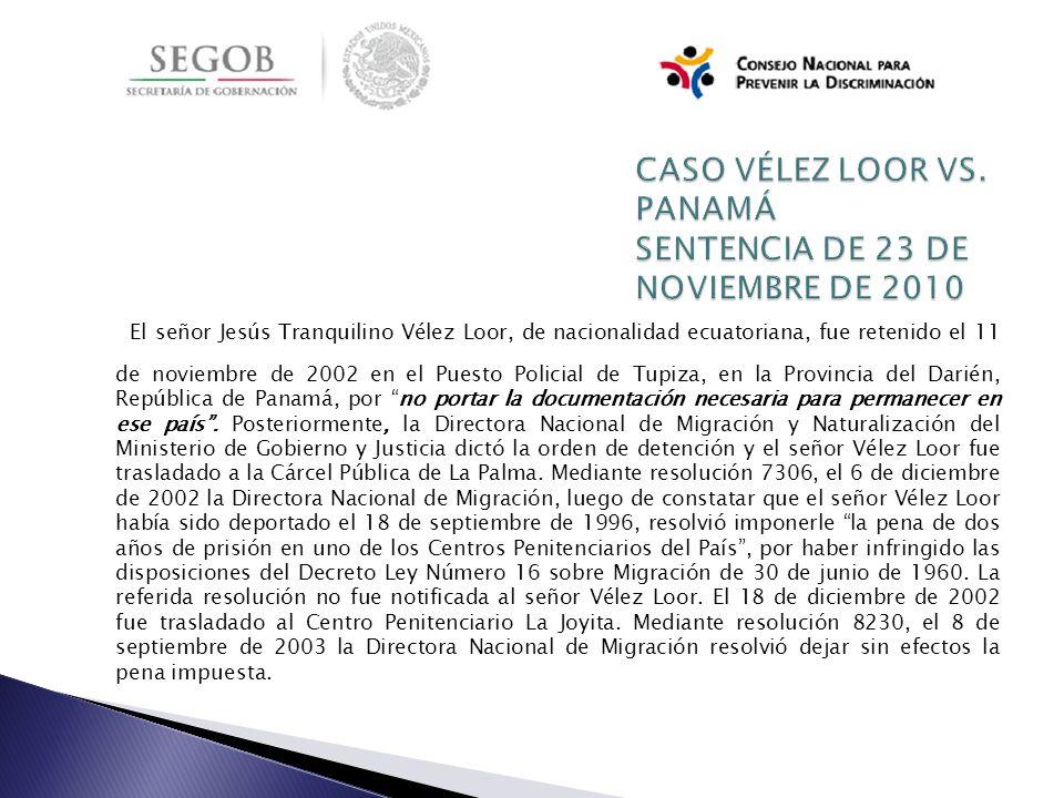 El señor Jesús Tranquilino Vélez Loor, de nacionalidad ecuatoriana, fue retenido el 11 de noviembre de 2002 en el Puesto Policial de Tupiza, en la Pro