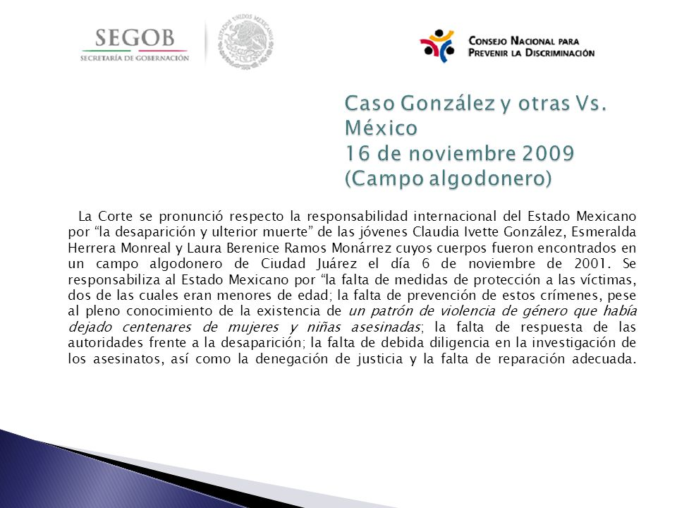 La Corte se pronunció respecto la responsabilidad internacional del Estado Mexicano por la desaparición y ulterior muerte de las jóvenes Claudia Ivett
