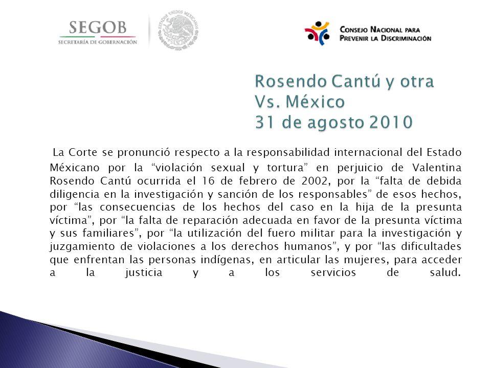 La Corte se pronunció respecto a la responsabilidad internacional del Estado Méxicano por la violación sexual y tortura en perjuicio de Valentina Rose