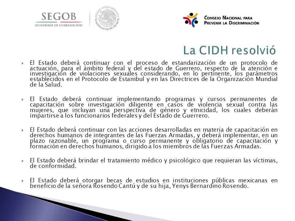 El Estado deberá continuar con el proceso de estandarización de un protocolo de actuación, para el ámbito federal y del estado de Guerrero, respecto d