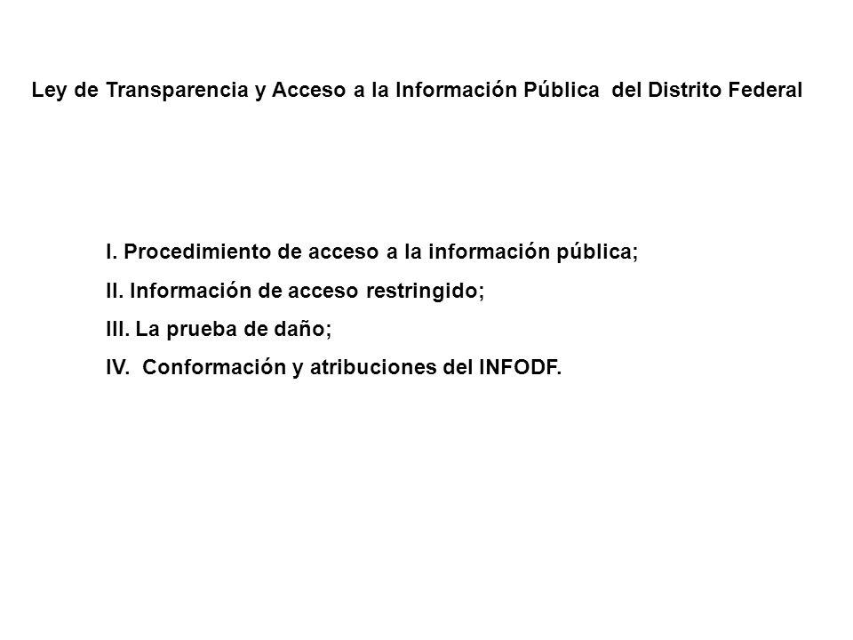 Ley de Transparencia y Acceso a la Información Pública del Distrito Federal I.